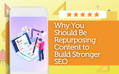 Why You Should Be Repurposing Content to Build Stronger SEO